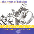 Rivers of Babylon: Live in India