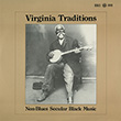 Virginia Traditions: Non-Blues Secular Black Music
