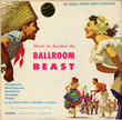 Music to Awaken the Ballroom Beast/Brute Force Steel Band