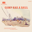 Camp Has a Ball