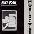 Fast Folk Musical Magazine (Vol. 5, No. 6) Emotional Vices