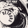 Fast Folk Musical Magazine (Vol. 5, No. 8) Detours