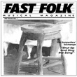 Fast Folk Musical Magazine (Vol. 6, No. 1) Shut Up and Sing the Song: The Songwriter's Exchange