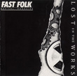 Fast Folk Musical Magazine (Vol. 6, No. 9) Lost in the Works