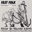 Fast Folk Musical Magazine (Vol. 8, No. 3) Hear in Rhode Island