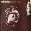 Frank Hamilton Sings Folk Songs