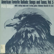 American Favorite Ballads, Vol 5: Tunes and Songs as Sung by Pete Seeger