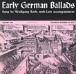 Early German Ballads, Vol. 1: 1280-1619