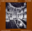 Early German Ballads, Vol. 2: 1536-1800