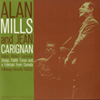 Alan Mills and Jean Carignan: Songs, Fiddle Tunes and a Folk-Tale from Canada