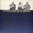 Blues with Big Bill Broonzy, Sonny Terry and Brownie McGhee