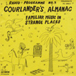 Radio Programme III: Courlander's Almanac: Familiar Music in Strange Places