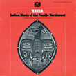 Haida: Indian Music of the Pacific Northwest