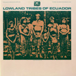 Lowland Tribes of Ecuador