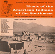 Music of the American Indians of the Southwest