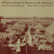 Religious Songs and Drums in the Bahamas