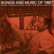 Songs and Music of Tibet