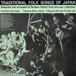 Traditional Folk Songs of Japan