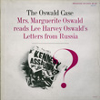 The Oswald Case: Mrs. Marguerite Oswald Reads Lee Harvey Oswald's Letters from Russia