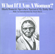 What if I am a Woman?, Vol. 1: Black Women's Speeches