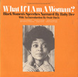 What if I am a Woman?, Vol. 2: Black Women's Speeches
