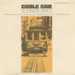 Cable Car Soundscapes