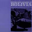 Songs and Dances of Bolivia