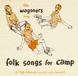 The Wagoners Sing Folk Songs for Camp