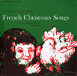 French Christmas Songs: Chants de Noël