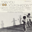 Can You Fool Your Shadow? - Game and Concept Songs for Children