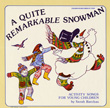 A Quite Remarkable Snowman: Activity Songs for Young Children