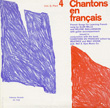Chantons en Français; Vol. 2, Part 4: French Songs for Learning French