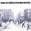 Songs for Children from New York City