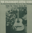 Folksinger's Guitar Guide, Vol. 2: An Instruction Record