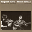 Margaret Barry and Michael Gorman
