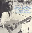 Sonia Malkine Sings French Songs from the Provinces