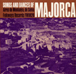 Songs and Dances of Majorca