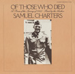 Of Those Who Died: A Poem of the Spring of 1945 by Samuel Charters
