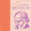 Readings from the Works of Taras Shevchenko: Read in Ukrainian by Artists of the Ukraine
