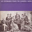 An Introduction to Gospel Song