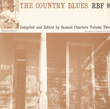 The Country Blues: Vol. 2