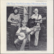 Old Time North Carolina Mountain Music
