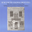 Music for the Colonial Orchestra