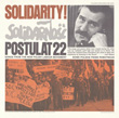 Solidarity! - Postulat 22: Songs from the New Polish Labour Movement (Nowe Polskie Piesni Robotnicze)