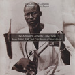 The Arthur S. Alberts Collection: More Tribal, Folk, and Café Music of West Africa
