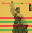 Lithuanian Songs and Dances