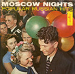 Moscow Nights: Popular Russian Hits (LP edition)