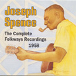 Joseph Spence: The Complete Folkways Recordings, 1958