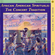 Wade in the Water: African American Sacred Music Traditions Vol. I-IV