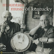 Mountain Music of Kentucky